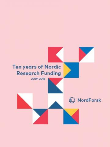 Ten years of Nordic Research Funding
